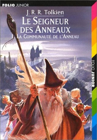 La Communauté de l'Anneau (Le seigneur des anneaux, #1)