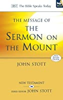 The Message of the Sermon on the Mount: Christian Counter-culture: With Study Guide (The Bible Speaks Today)