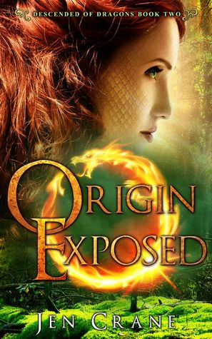 Origin Exposed (Descended of Dragons, #2)