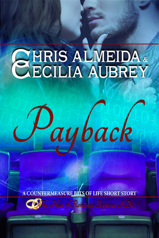 Payback (Countermeasure: Bits of Life, #4)