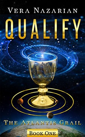 Qualify (The Atlantis Grail, #1)