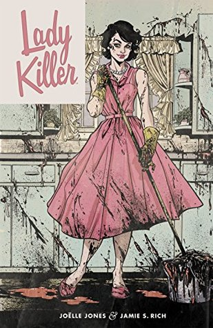 Lady Killer (Lady Killer (Collected Editions), #1)