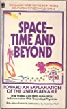 Space-time and beyond : toward an explanation of the unexplainable