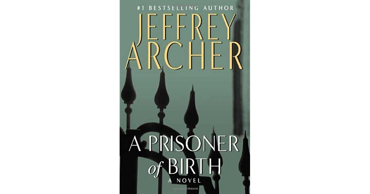 Jeffrey Archer Prisoner Of Birth Ebook