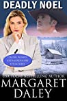 Deadly Noel (Strong Women, Extraordinary Situations #5)
