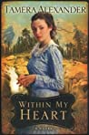 Within My Heart (Timber Ridge Reflections, #3)