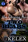 An Omega for Two Bears (Bear Mountain #3)