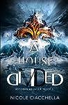 A House Divided (Astoran Asunder #1)
