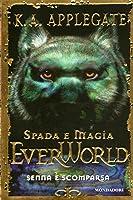 Senna è scomparsa (Everworld, #1)