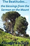'The Beatitudes... the blessings from the Sermon on the Mount'