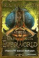 Inseguiti dagli Hetwan (EverWorld, #6)