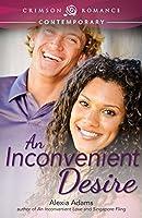 An Inconvenient Desire