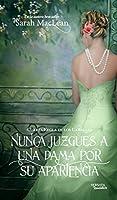 Nunca juzgues a una dama por su apariencia (Las reglas de los canallas, #4)