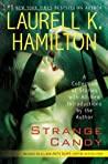 Strange Candy (Anita Blake, Vampire Hunter #0.5)