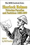Sherlock Holmes Victorian Parodies and Pastiches: 1888-1899 (223B Casebook Book 1)