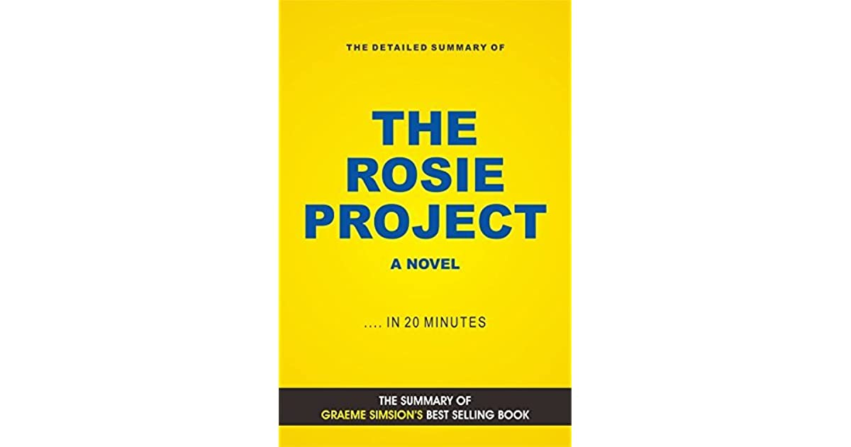 The Rosie Project A Novel Book Summary By Elite Summaries