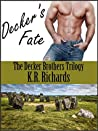Decker's Fate (The Decker Brothers Trilogy #1)