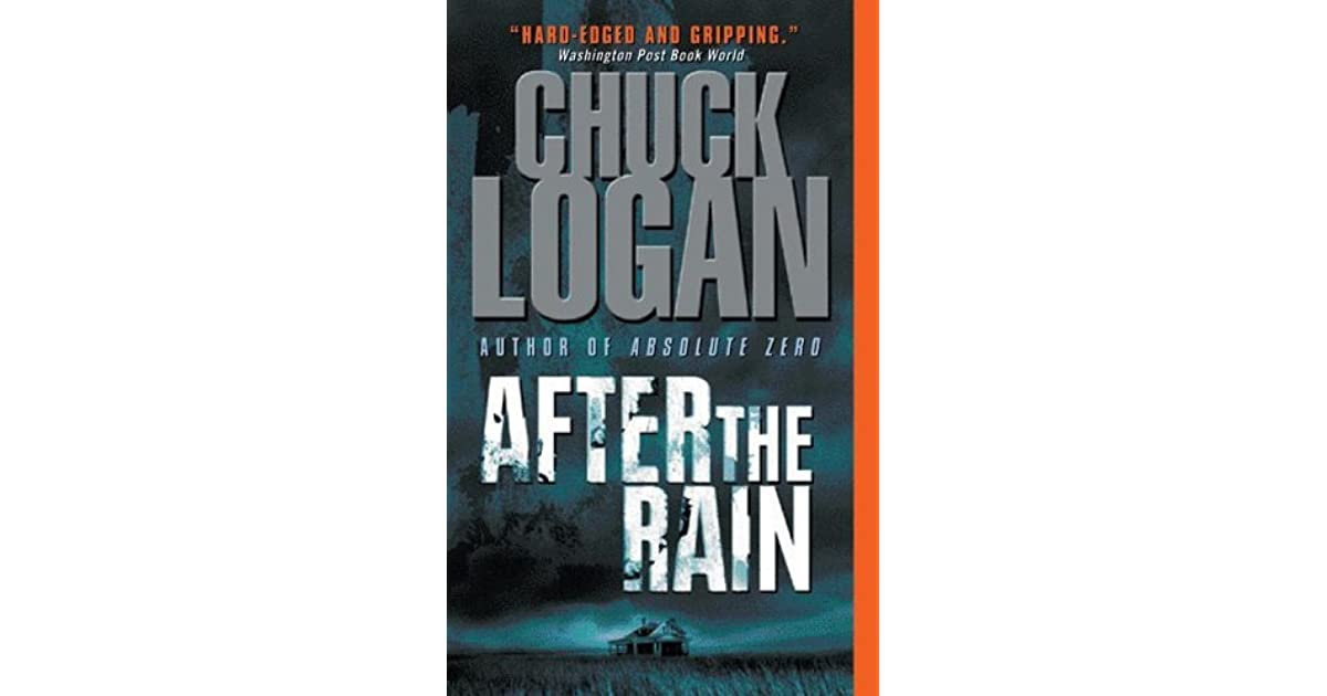 After The Rain Phil Broker 5 By Chuck Logan