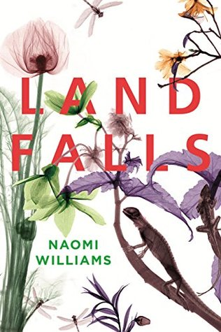 Landfalls by Naomi J. Williams