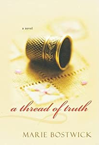 A Thread of Truth (Cobbled Court Quilts, #2)