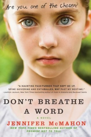Don T Breathe A Word By Jennifer Mcmahon