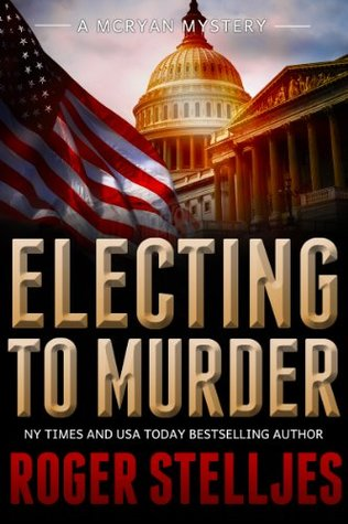 Electing To Murder