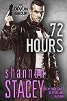 72 Hours (Devlin Group, #1)