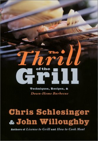 The-thrill-of-the-grill-techniques-recipes-down-home-barbecue
