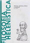 Filosofía Helenística: Estoicos, epicúreos, cínicos y escépticos