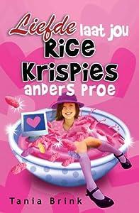 Liefde Laat Jou Rice Krispies Anders Proe