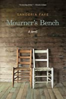Mourner's Bench: A Novel