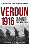 Verdun 1916: The Deadliest Battle of the First World War