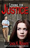 Looking for Justice (Dangerous #4)
