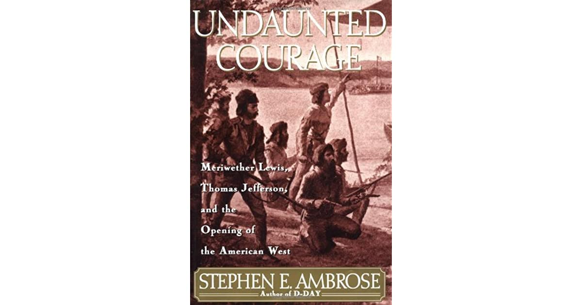 critical review of undaunted courage Publisher's weekly review this second volume of ambrose's biography begins with nixon's drive to the presidency, which began, in the author's view, on november 7, 1962, with the ``you won't have nixon to kick around anymore'' press conference following his failure to be elected governor of california.