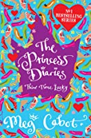 Third Time Lucky (The Princess Diaries, #3)