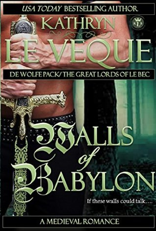 Walls of Babylon (de Wolfe Pack, #12; Great Lords of le Bec)