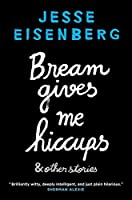 Bream Gives Me Hiccups: And Other Stories