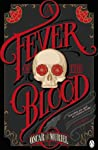 A Fever of the Blood (Frey & McGray, #2) pdf book review