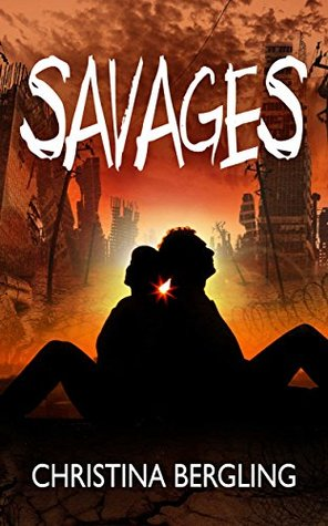 Savages by Christina Bergling