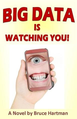 Big Data Is Watching You!