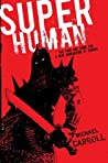 Super Human (The New Heroes/Quantum Prophecy, #4)