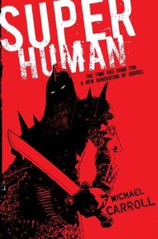 Super Human (The New Heroes/Quantum Prophecy, #4)