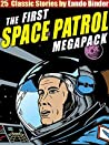 The Space Patrol Megapack: 25 Classic Stories