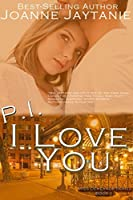 P.I. I Love You (Miss Demeanor Book 1)