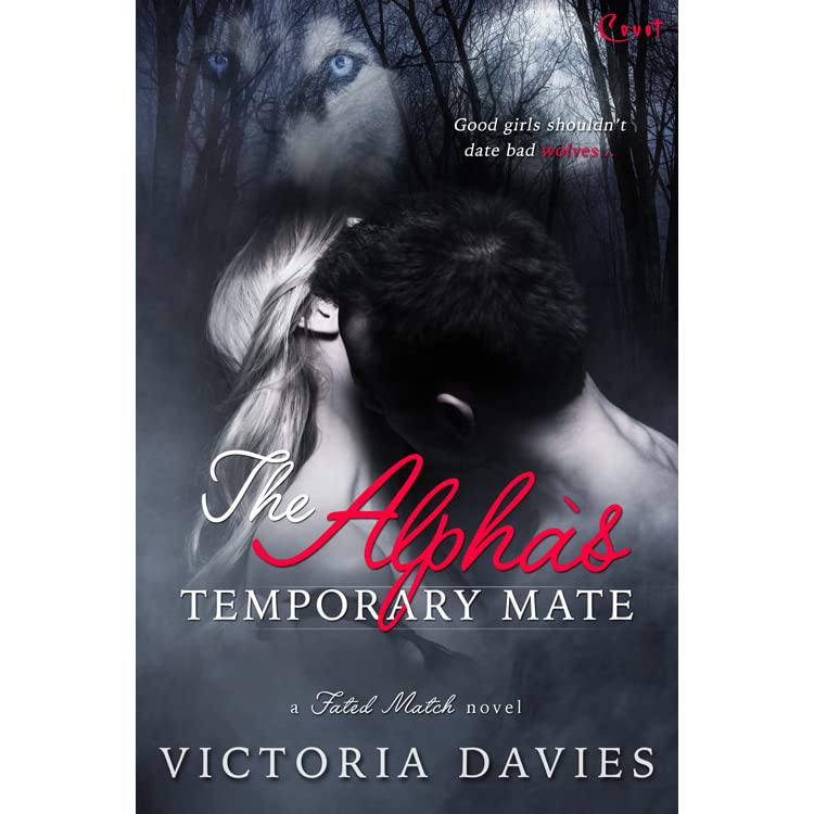 The Alpha's Temporary Mate (Fated Match, #3) by Victoria Davies