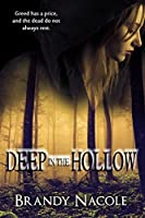 Deep in the Hollow
