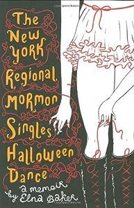 The New York Regional Mormon Singles Halloween Dance: A Memoir