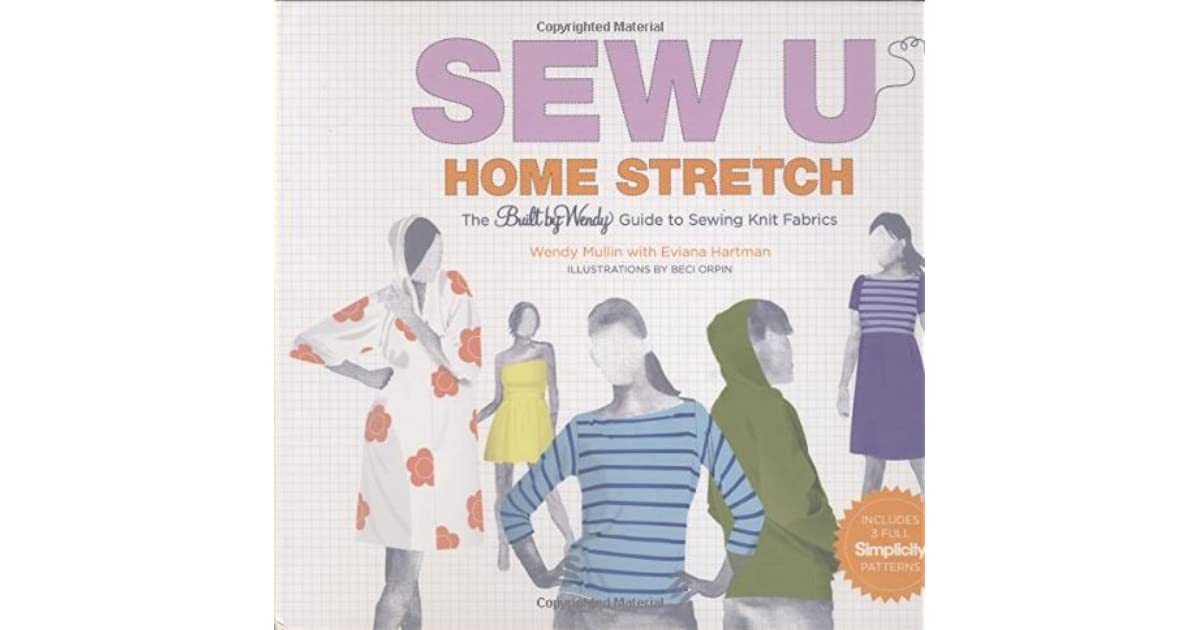 Sew U Home Stretch The Built By Wendy Guide To Sewing Knit Fabrics