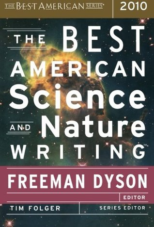 The Best American Science and Nature Writing 2010 by Freeman Dyson
