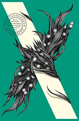 Authority (Southern Reach #2)